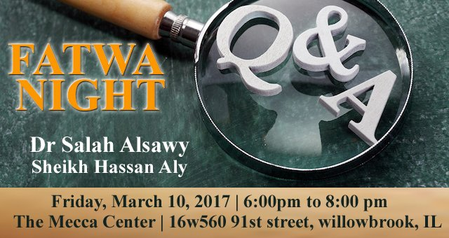 Fatwa Night @ Mecca Center | Willowbrook | Illinois | United States