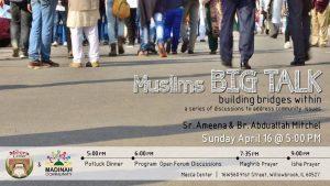 Muslims Big Talk: Building Bridges Within @ Mecca Center | Willowbrook | Illinois | United States