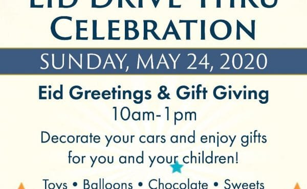 Eid Drive-Thru Celebration